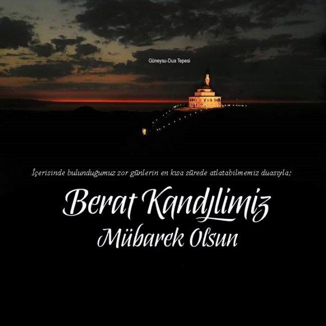 BAŞKANIMIZ'DAN BERAT KANDİLİ MESAJI